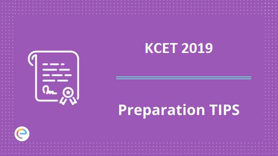 KCET 2019 Preparation Tips
