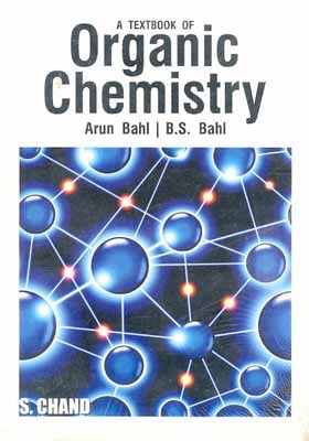 Bahl & Bahl Chemistry book is the best book in India for Organic Chemistry preparation!