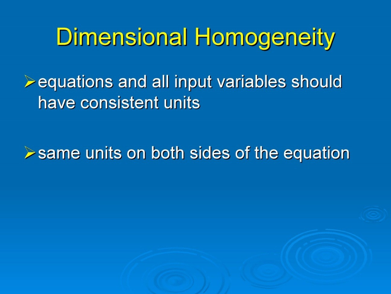 Concepts of Principle of Homogeneity